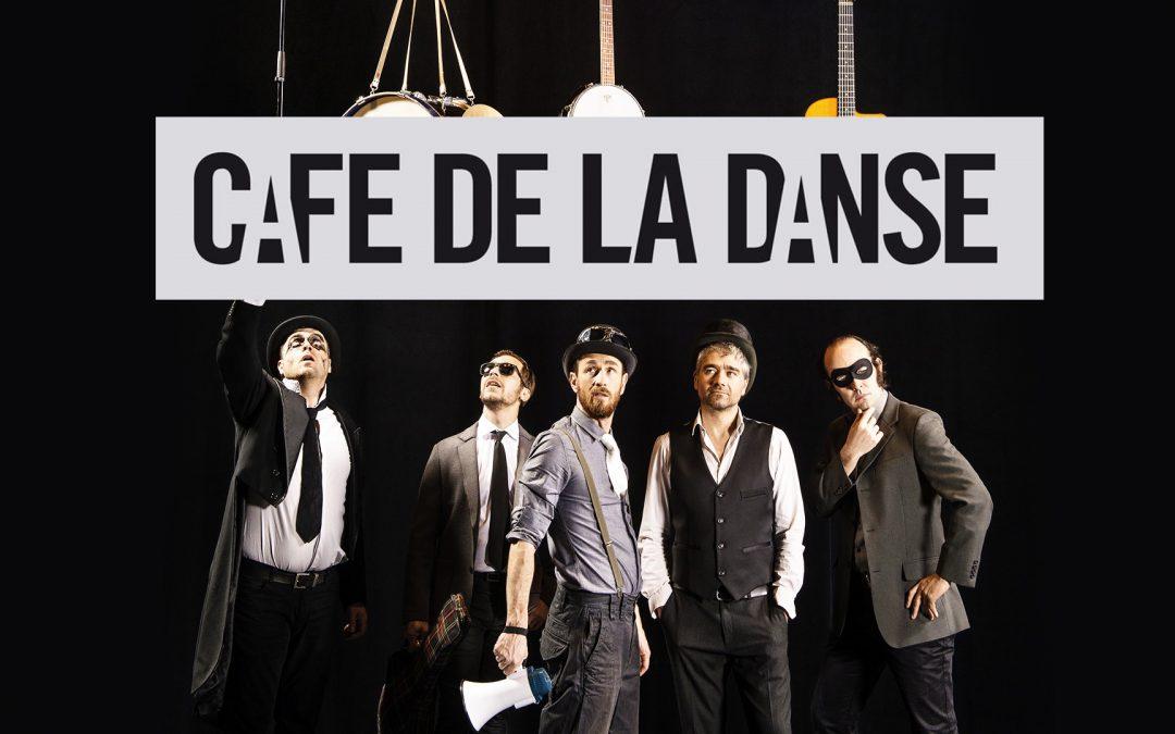 Les Fouteurs de joie se font un Café de la danse